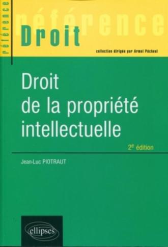 Droit de la propriété intellectuelle - 2e édition