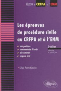 Les épreuves de procédure civile au CRFPA et à l'ENM - 2e édition
