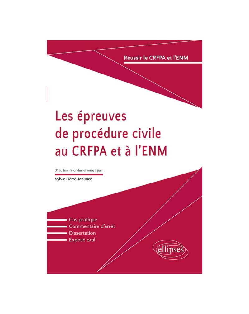 Les épreuves de procédure civile au CRFPA et à l'ENM - 3e édition