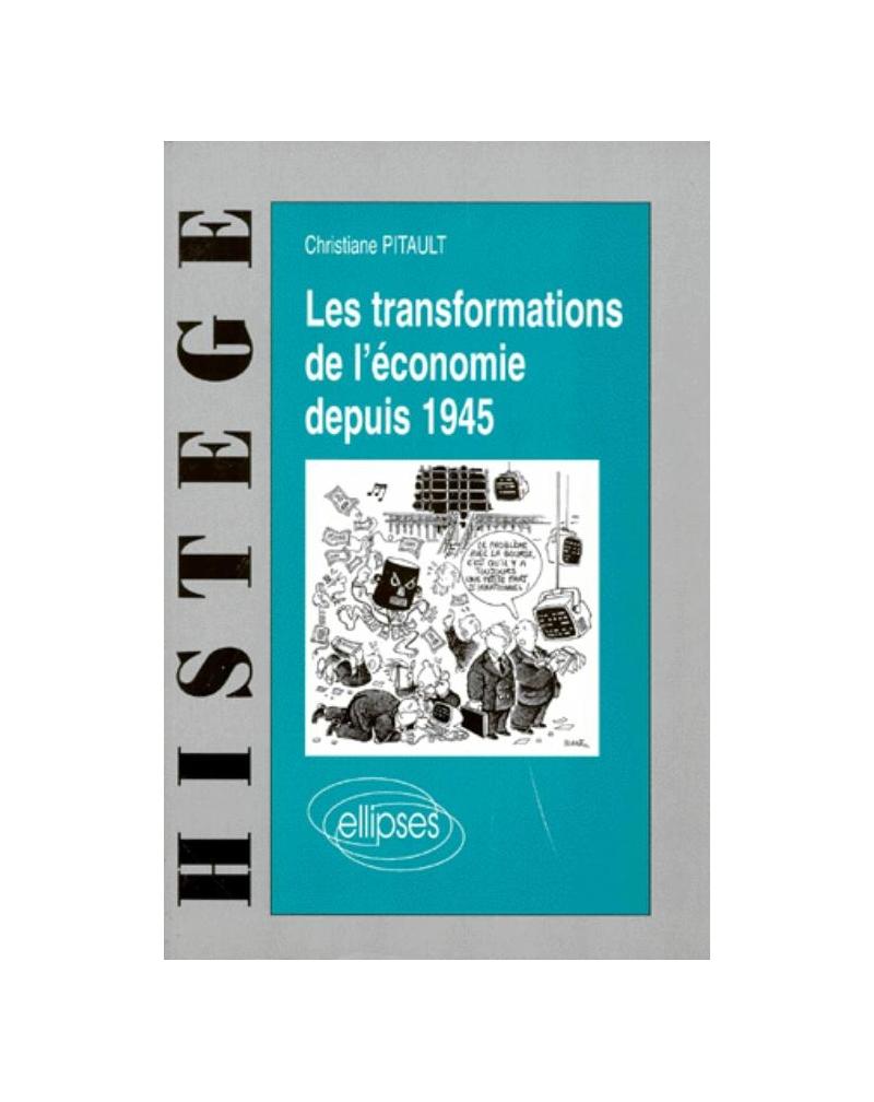 Les transformations de l'économie depuis 1945