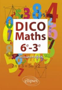 Dico Maths 6e-3e