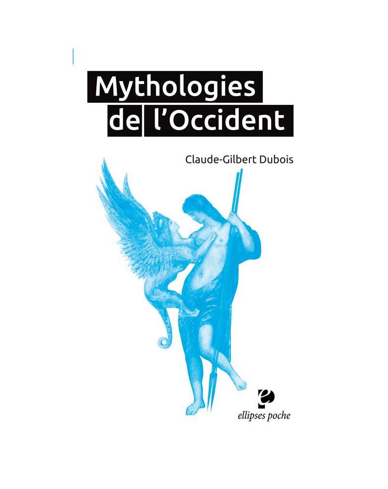 Mythologies de l`Occident