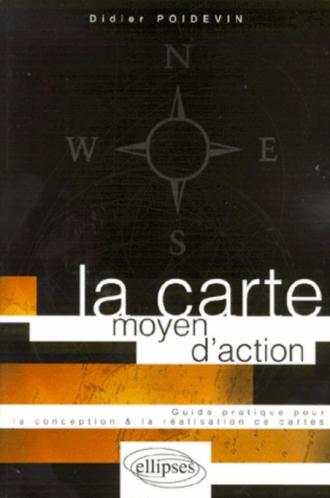 La carte, moyen d'action - Conception - réalisation