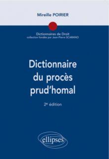 Dictionnaire du procès prud'homal, 2e édition