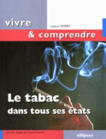 tabac dans tous ses états (Le)