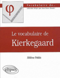 vocabulaire de Kierkegaard (Le)