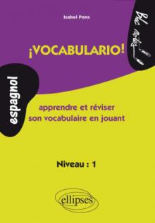 ¡ Vocabulario ! Apprendre et réviser son vocabulaire en jouant (espagnol)