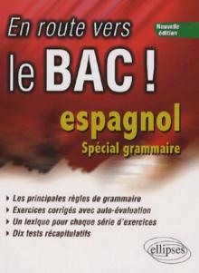 En route vers le Bac ! Espagnol, Nouvelle édition