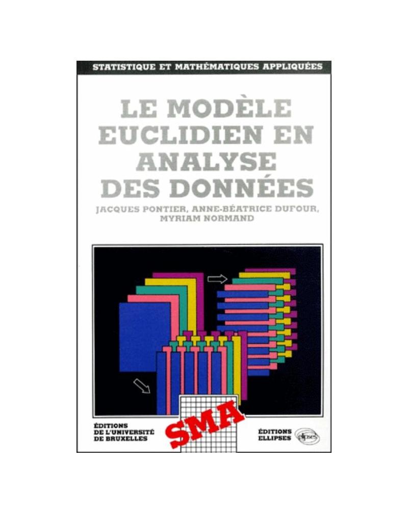 Le modèle euclidien en analyse de données