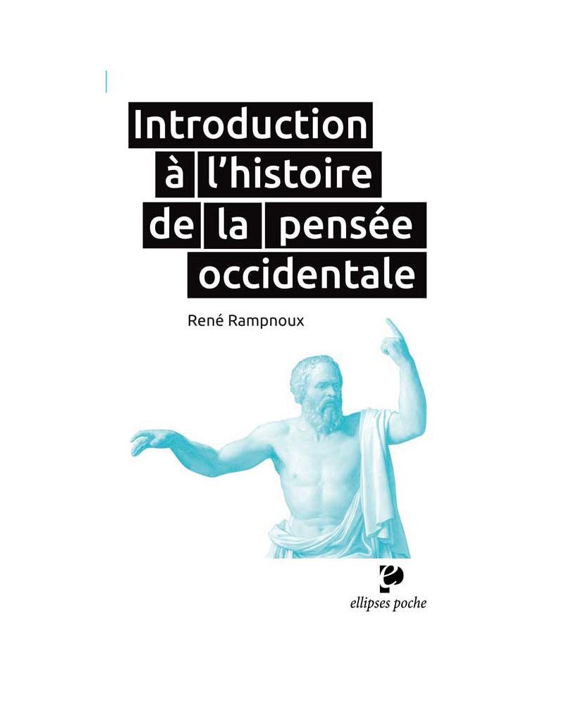 Introduction à l`histoire de la pensée occidentale
