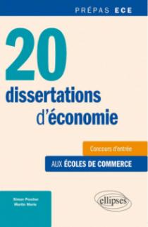 20 dissertations d'économie  • concours d'entrée aux écoles de commerce •prépas ECE