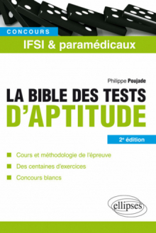 La bible des tests d'aptitude des concours IFSI et paramédicaux – 2e édition