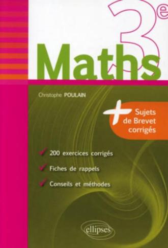 Maths 3e - fiches de rappel + exercices et annales de brevet corrigés
