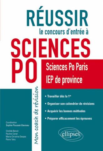 Réussir le concours d'entrée à Sciences  Po. Mon coach de révision - Sciences Po Paris et IEP de province