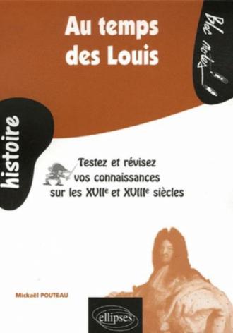 Au temps des Louis