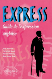 EXPRESS - Guide de l'expression anglaise