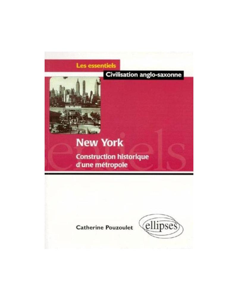 New York - Construction historique d'une métropole