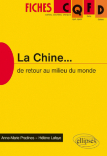 La Chine. De retour au milieu du monde