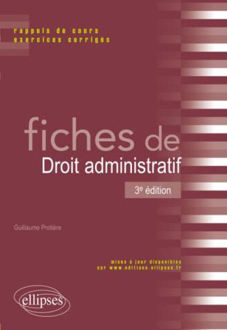 Fiches de droit administratif - 3e édition