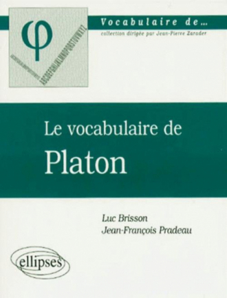 vocabulaire de Platon (Le)
