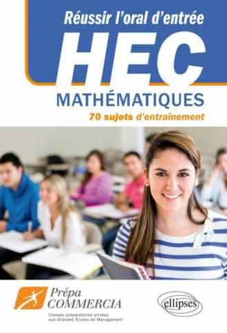 Réussir l'oral d'entrée à HEC et ESCP : 100 sujets d'entraînement