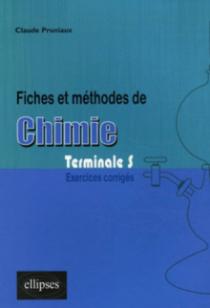 Fiches et méthodes de Chimie en Terminale S