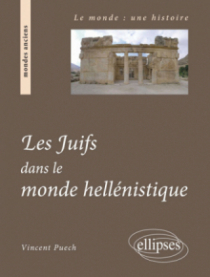 Les juifs dans le monde hellénistique