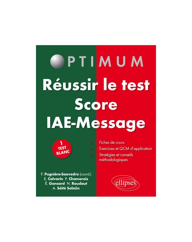 Réussir le test Score IAE Message