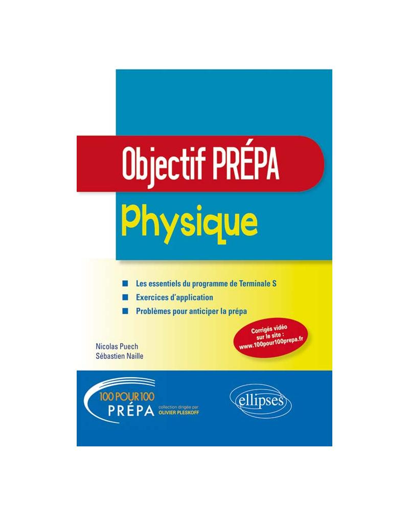 Physique - Tle S - Objectif Prépa