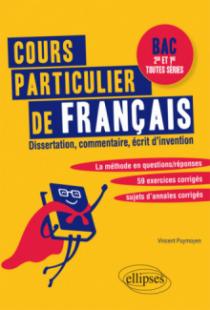 Cours particulier de Français. Bac Seconde et Première toutes séries