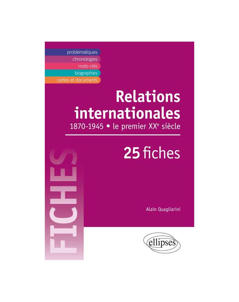 Relations internationales au XXe siècle en fiches