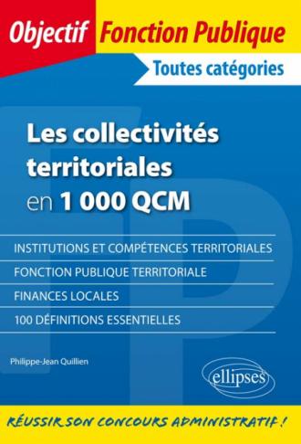 Les collectivités territoriales en 1 000 QCM - Toutes catégories