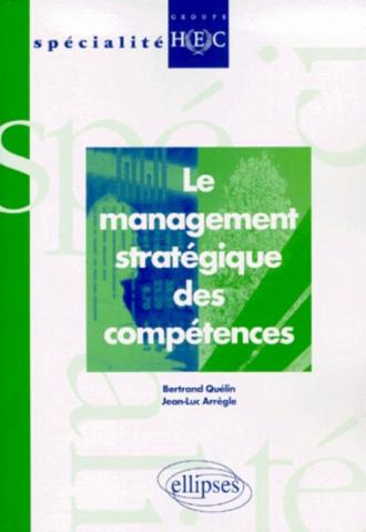 Le management stratégique des compétences