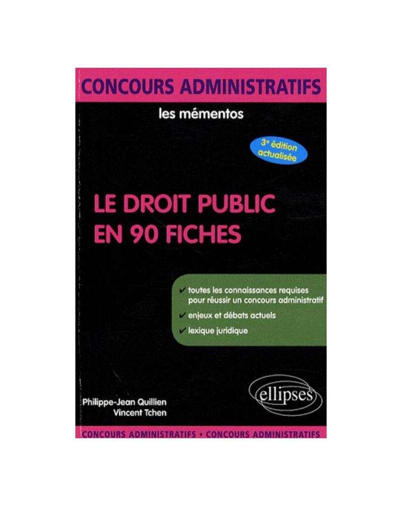 Le Droit public en 90 fiches. 3e édition
