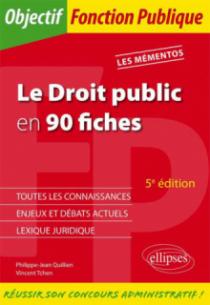 Le Droit public en 90 fiches. 5e édition