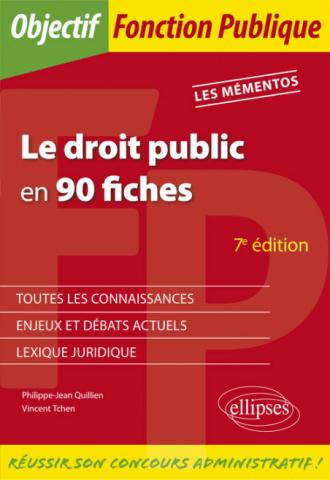 Le droit public en 90 fiches - 7e édition