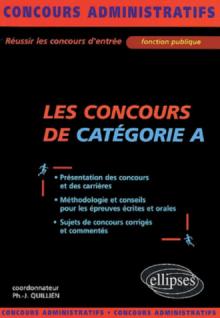 Les concours de catégorie A