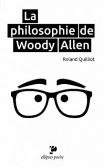 Philosophie de Woody Allen