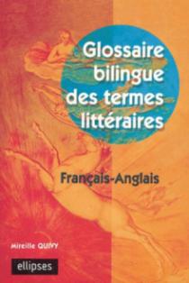 Glossaire bilingue des termes littéraires français-anglais
