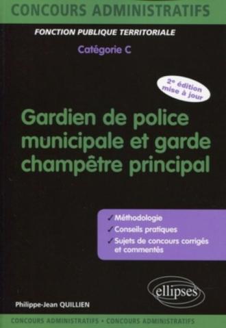 Gardien de police municipale et garde champêtre principal - catégorie C