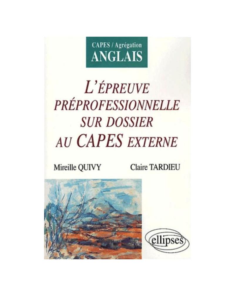 Anglais - L'épreuve préprofessionnelle sur dossier au CAPES externe