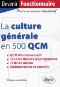 La culture générale en 500 QCM