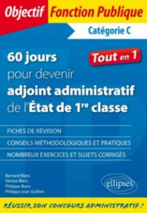 60 jours pour devenir adjoint administratif de l'Etat - Catégorie C