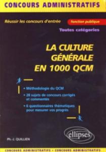 La culture générale en 1000 QCM