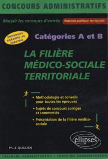 La filière médico-sociale territoriale - catégories A et B