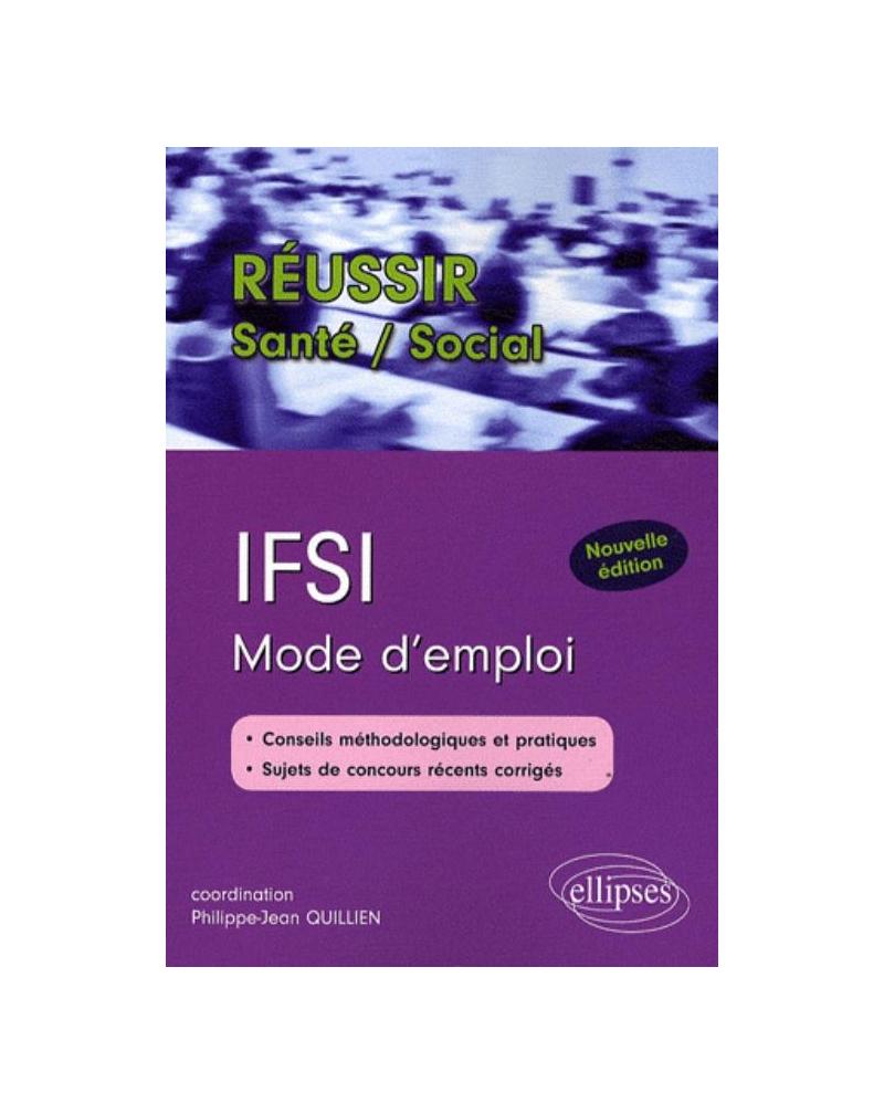 IFSI. Mode d'emploi. Nouvelle édition