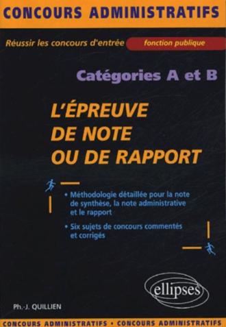 L'épreuve de note ou de rapport - catégories A & B