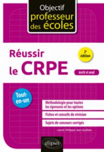 Réussir le CRPE - Tout en un - 2e édition