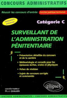 Surveillant de l'administration pénitentiaire - catégorie C