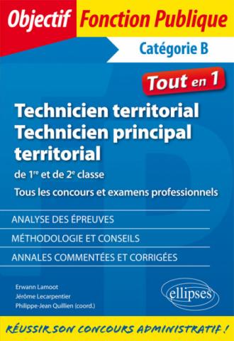 Technicien territorial et technicien principal de 1re et de 2e classe. Tous les concours et examens professionnels